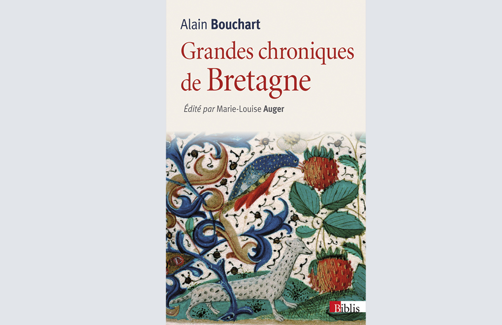 Grandes chroniques de Bretagne, Alain Bouchart, extraits choisis et présentés par Marie-Louise Auger, collection Biblis, CNRS Editions, 2013. 10 €.